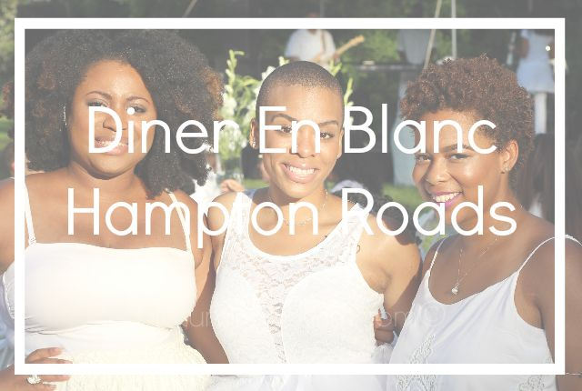 Diner En Blanc Hampton Roads | Events