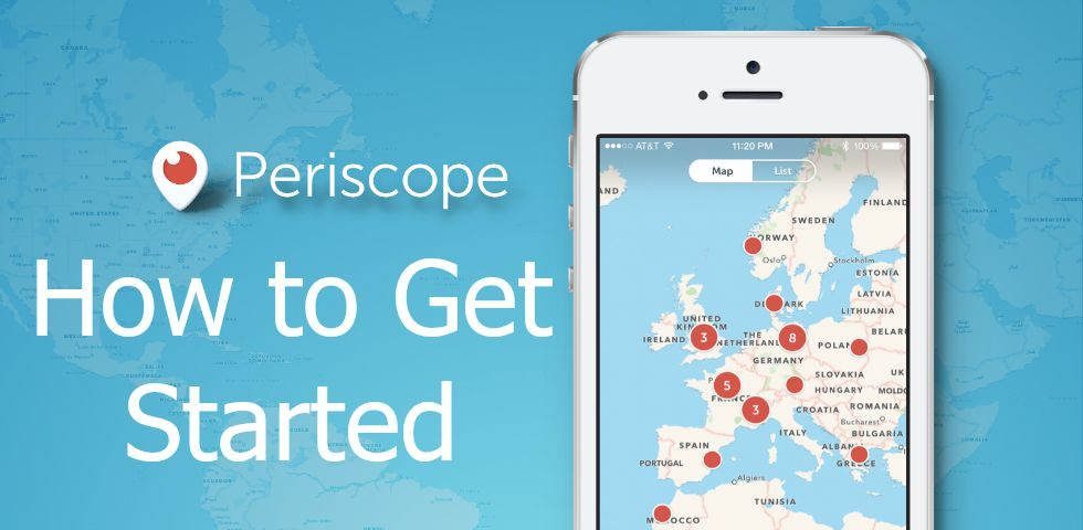 How to Get Started Periscope