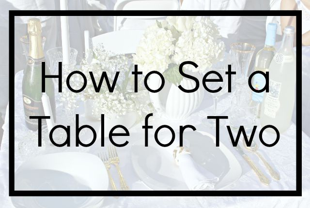 How to Set a Table for Two | White and Gold