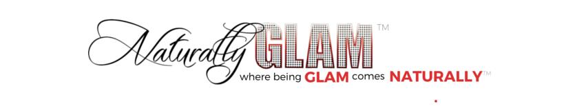 Naturally Glam™