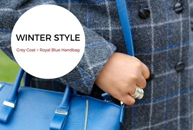 Grey Coat + Royal Blue Handbag | Winter Style
